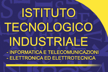 ISTITUTO TECNOLOGICO INDUSTRIALE